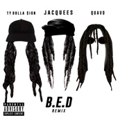 Jacquees - B.E.D. (Remix) [feat. Ty Dolla $ign & Quavo] artwork
