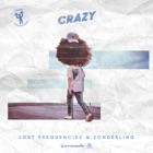 (+++) LOST FREQUENCIES & ZONDERLING Crazy