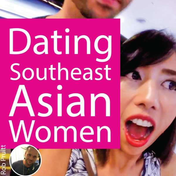 Dating Southeast Asian Women