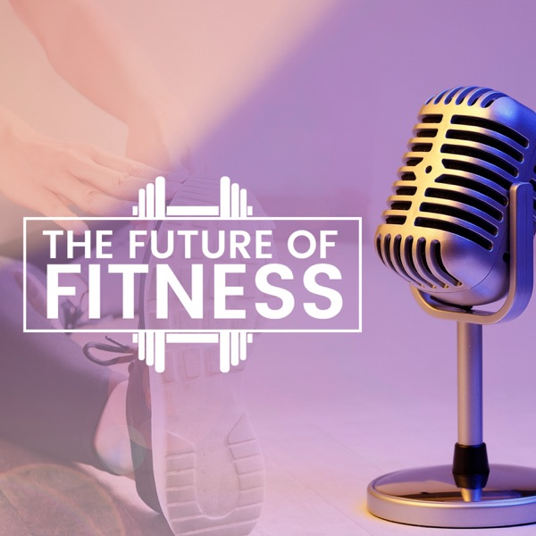 Future of Fitness