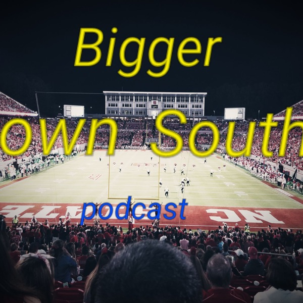 Bigger Down South