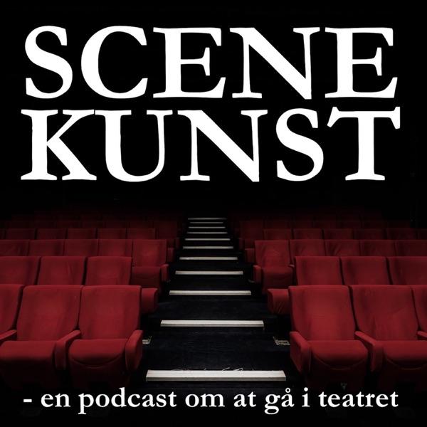 Scenekunst - en podcast