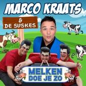 Marco Kraats & De Suskes - Melken Doe Je Zo (with De Suskes) kunstwerk