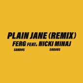 Plain Jane REMIX (feat. Nicki Minaj) - A$AP Ferg
