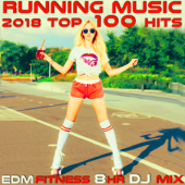 Sprinting to the Future, Pt. 7 (135 BPM Top 100 Workout EDM Running DJ Mix)