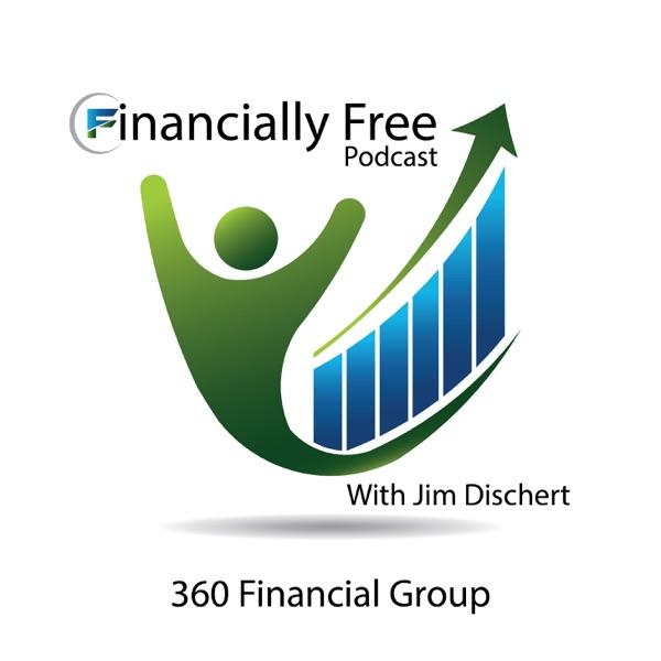 Financially Free with Jim Dischert