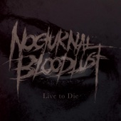Live to Die/NOCTURNAL BLOODLUSTジャケット画像