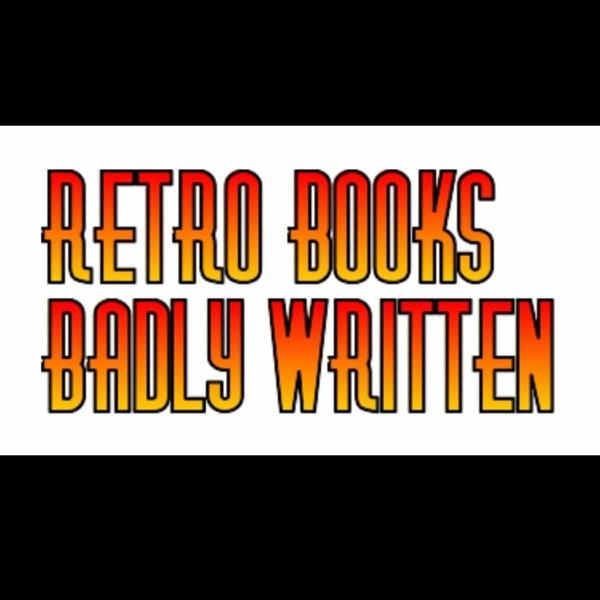 Retro Books Badly Written