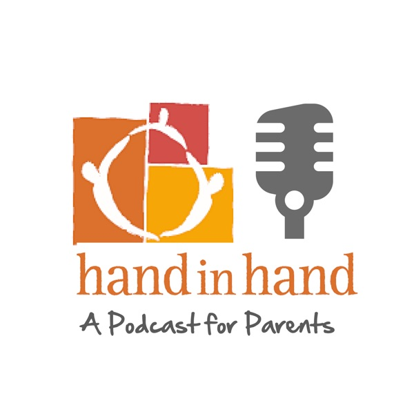 Hand in Hand Parenting: The Podcast