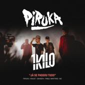 Já Se Passou Tudo (feat. 1Kilo)