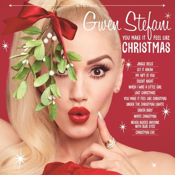 You Make It Feel Like Christmas Gwen Stefani CD cover
