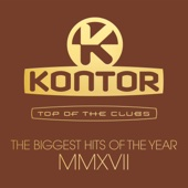 Various Artists - Kontor Top of the Clubs - The Biggest Hits of the Year MMXVII Grafik