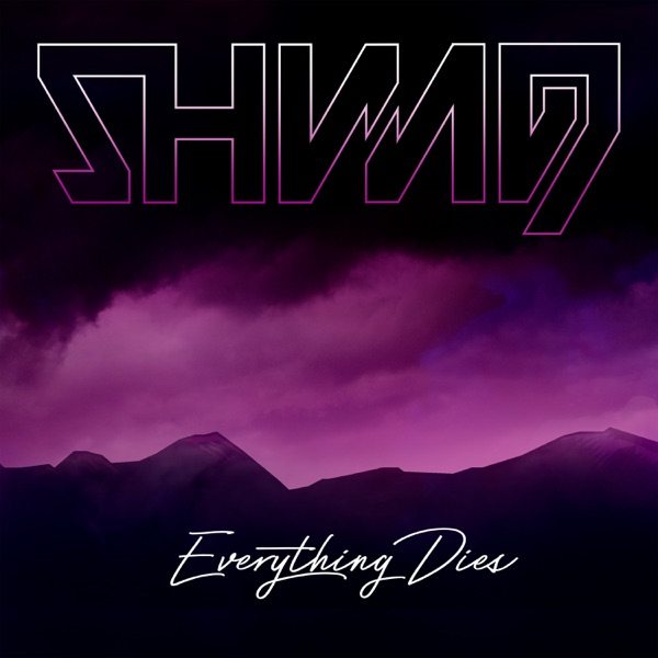 Shining - Everything Dies (Single) (2017)