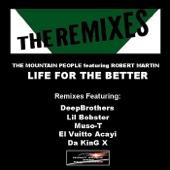 Life For the Better (feat. Robert Martin) [El Vuitto Acayi Bless Remix]