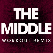 The Middle (Workout Remix)