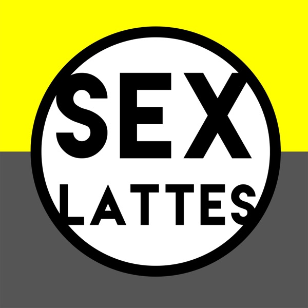 Sex and Lattes