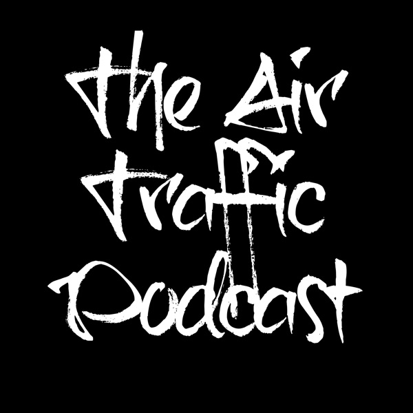 The Air Traffic Podcast