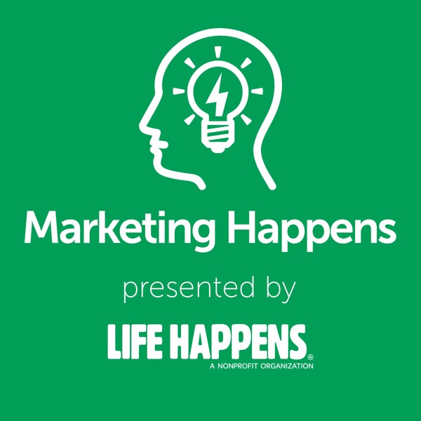 Marketing Happens: Digital Marketing Tips with Life Happens