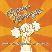 Ozone Squeeze - Oz Noy & Ozone Squeeze