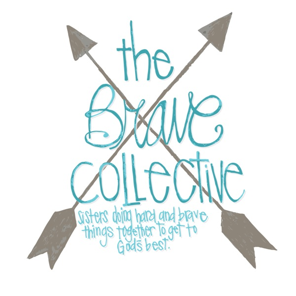 The Brave Collective Podcast