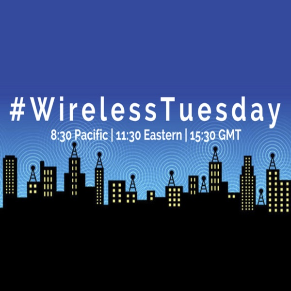#WirelessTuesday