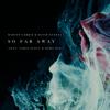 Martin Garrix & David Guetta - So Far Away (feat. Jamie Scott & Romy Dya) artwork