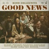 15) Rend Collective - Good News