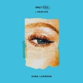 Zara Larsson - Only You artwork