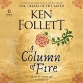 Ken Follett - A Column of Fire (Unabridged)  artwork