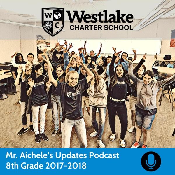 Mr. Aichele's 8th Grade Updates Podcast