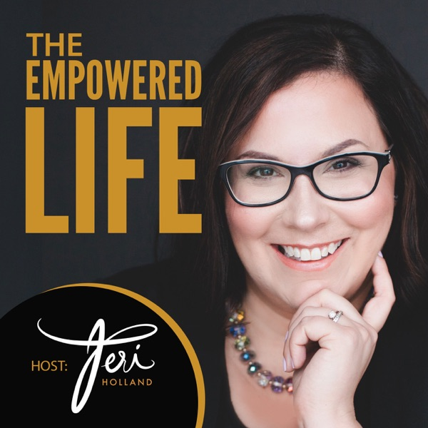 The Empowered Life: Motivation | Inspiration | Entrepreneur | Success with Peak Performance Coach Teri Holland