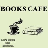 Books Cafe ~Relaxing Jazz & Bossa Nova Music