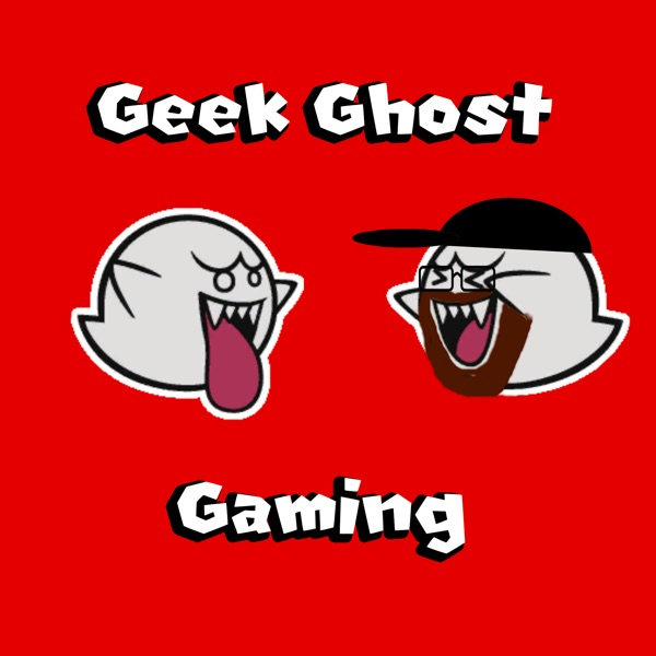 The Geek Ghost Gaming Podcast