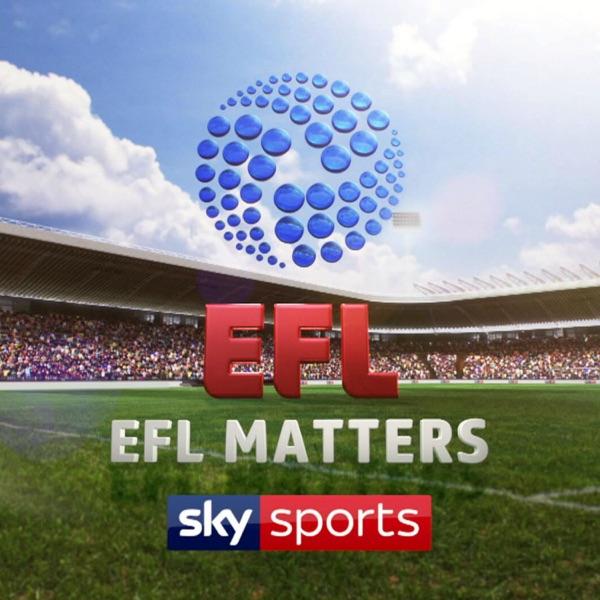 EFL Matters - Sky Sports