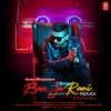 Ban Ja Rani Remix Single