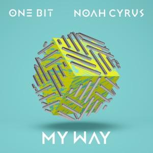 ONE BIT AND NOAH CYRUS