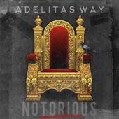 Adelitas Way - Notorious  artwork