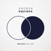 VOCES8 - Equinox (Deluxe Edition)  artwork