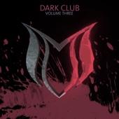 Dark Club, Vol. 3
