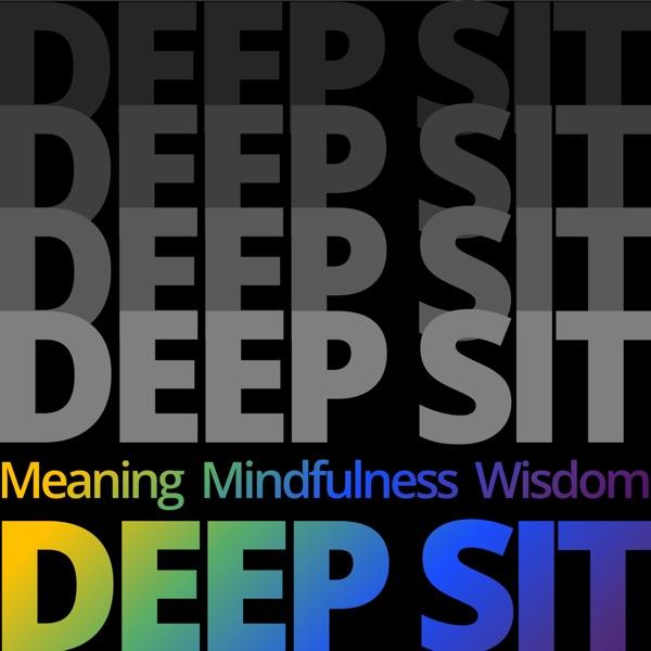 Deep Sit Podcast