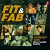 Fit & Fab - Workout With Bollywood Songs