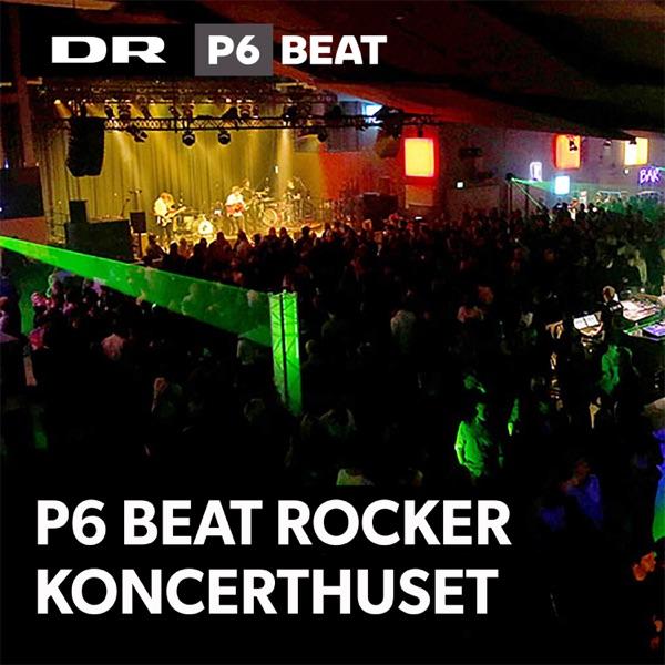 P6 BEAT rocker Koncerthuset