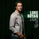 Luke Bryan - Light It Up artwork