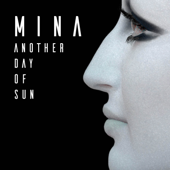 Another Day of Sun - Mina