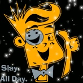 [Download] Slay All Day MP3