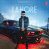 Lahore - Guru Randhawa & Vee