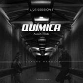 Química (Live Session 1) [Acústico] (feat. G. Fernández) - Juancho Marqués