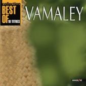 Vamaley Best Of