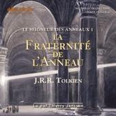 La fraternité de l'anneau (Le seigneur des anneaux 1) - J. R. R. Tolkien