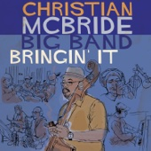 Christian McBride Big Band - Bringin' It  artwork